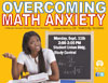 Workshop: Overcoming Math Anxiety